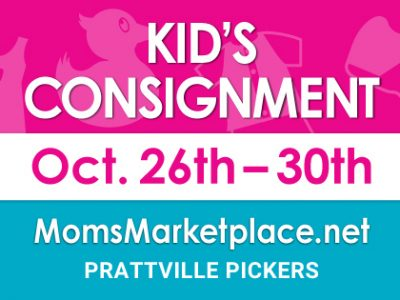 Moms Marketplace Quality Kid's Consignment Sale Coming to Prattville Pickers Oct. 26-30
