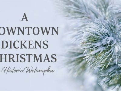 'A Downtown Dickens Christmas' Coming Dec. 6-7 to Historic Wetumpka for Community Event